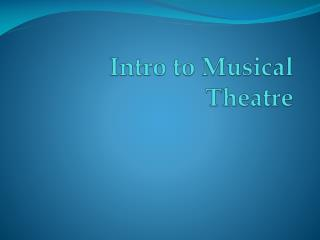 Intro to Musical Theatre