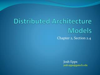 Distributed Architecture Models
