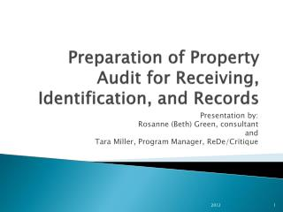 Preparation of Property Audit for Receiving, Identification, and Records