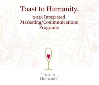 Toast to Humanity TM