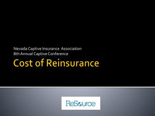 Cost of Reinsurance