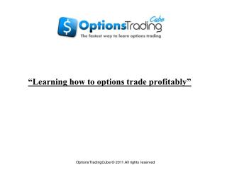 learning how to options trade profitably
