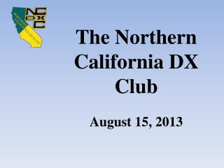 The Northern California DX Club