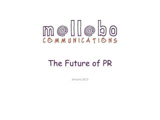 The Future of PR