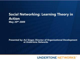 Social Networking: Learning Theory in Action
