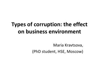 Types of corruption: the effect on business environment