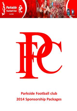 Parkside Football club 2014 Sponsorship Packages