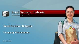 Retail Systems - Bulgaria Company Presentation