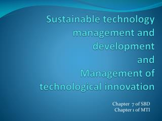 Sustainable technology  management and  development and  Management  of technological innovation