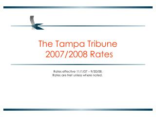 The Tampa Tribune  2007/2008 Rates