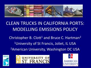 CLEAN TRUCKS IN CALIFORNIA PORTS: MODELLING EMISSIONS POLICY