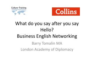 What do you say after you say Hello? Business English Networking