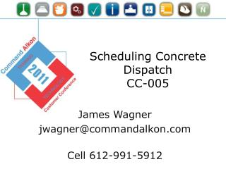 Scheduling Concrete Dispatch CC-005