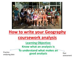 How to write your Geogra p hy coursework analysis