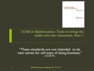 CCSS in Mathematics: Tools to bring the shifts into the classroom, Part  1