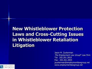 New Whistleblower Protection Laws and Cross-Cutting Issues in Whistleblower Retaliation Litigation