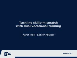 Tackling skills-mismatch with dual vocational training