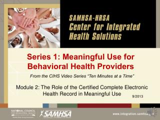 Series 1: Meaningful Use for Behavioral Health Providers