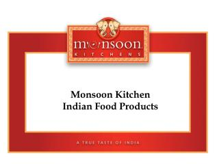 Restaurant Associates Monsoon Kitchen Products Suggestions for Usage