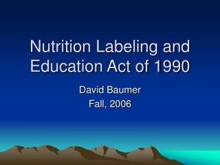 Nutrition Labeling and Education Act of 1990