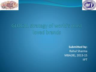 GLOCAL strategy of world's most loved brands