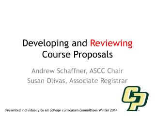 Developing and Reviewing Course Proposals