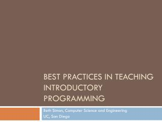 Best practices in teaching introductory programming