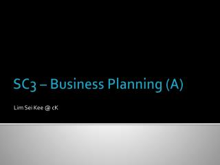 SC3  – Business Planning (A)