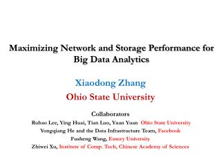 Maximizing Network and Storage Performance for Big Data Analytics