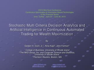 Stochastic  Multi Criteria Decision Analytics and Artificial Intelligence  in Continuous Automated Trading for Wealth Ma