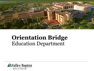 Orientation Bridge