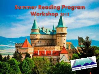 Summer Reading Program  Workshop 2012