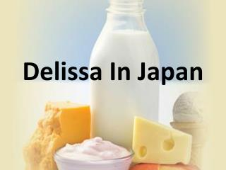 Delissa  In Japan