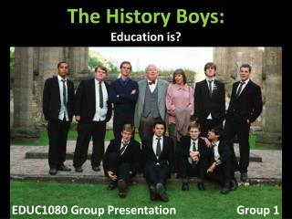 The History Boys: Education is?