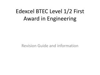 Edexcel BTEC Level 1/2 First Award in Engineering
