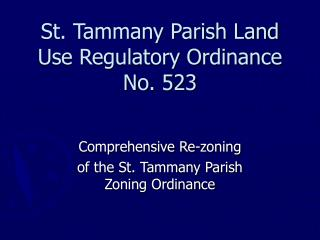 St. Tammany Parish Land Use Regulatory Ordinance No. 523