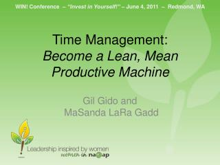 Time Management:  Become a Lean, Mean Productive Machine
