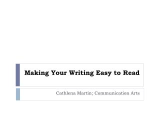 Making Your Writing Easy to Read