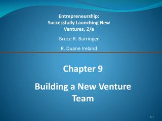 Chapter 9 Building a New Venture Team