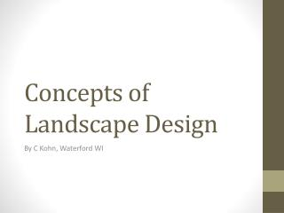 Concepts of Landscape Design