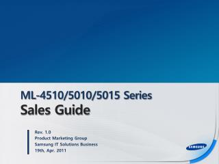 ML-4510/5010/5015 Series Sales Guide