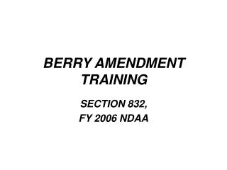 BERRY AMENDMENT TRAINING