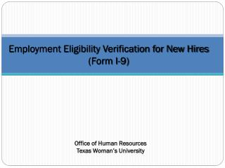 Employment Eligibility Verification for New Hires  (Form I-9)