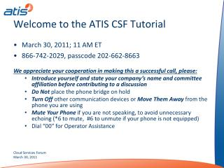 Welcome  t o the ATIS CSF Tutorial