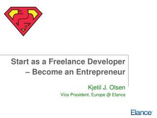 Start as a Freelance Developer – Become an Entrepreneur