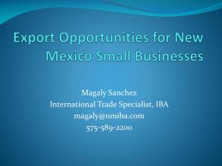 Export Opportunities for New Mexico Small Businesses
