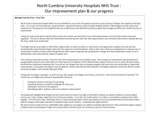 North Cumbria University Hospitals NHS Trust :  Our improvement plan & our progress