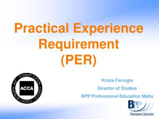 Practical Experience Requirement  (PER)