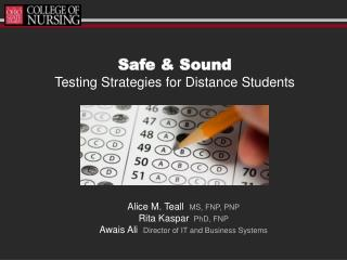 Safe & Sound Testing Strategies for Distance Students
