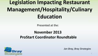 Legislation Impacting Restaurant Management/Hospitality/Culinary Education